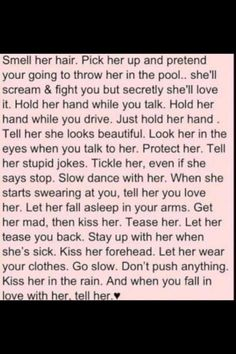 This is perfect... All any girl wants a guy to do for her.