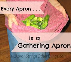 Every Apron is a Gathering Apron - Apron Strings & other things