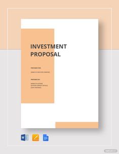 Business Investment Proposal Template New 27 Investment Proposal Templates Pdf Doc Business Proposal Letter, Business Proposal Template, Brick And Mortar, Google Docs, Cover Design, Free Proposal Template, Cover Page Template, Report Template, Document