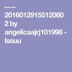 20160129155120802 by angelicaajrj101998 - Issuu