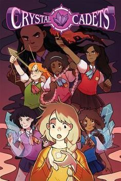 """""""Crystal Cadets Volume 1"""" by Anne Toole J GRAPHIC NOVEL TOO"""
