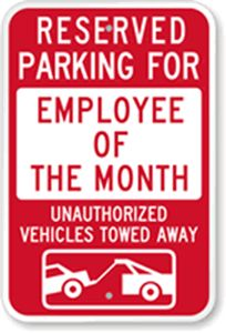 Proforma Blog: Employee of the Month Reserved Parking Sign