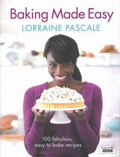 Win a copy of Baking Made Easy By Lorraine Pascale
