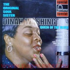 DINAH WASHINGTON QUEEN OF THE BLUES THE ORIGINAL SOUL SISTER SFL 13073