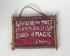 Handmade sign with heartwarming JK Rowling quote to hang in your home library or study Create Yourself, Finding Yourself, Gifts For Readers, First Names, Handmade Crafts, You Changed, Book Lovers, Book Worms, Unique Gifts