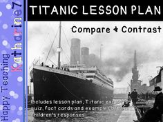 This compare and contrast Titanic lesson is perfect for an end of unit lesson that promotes retrieval of taught information, addresses common misconceptions and teaches children to apply their understanding in a new context. Children are presented with. Primary History, Teaching History, Teaching Kids, Tes Resources, Teaching Resources, Lesson Plan Pdf, English Units, I Got The Job
