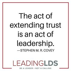 """Covey is the son of Steven R. Covey of Habits of Highly Effective People"""" and co-founder of Covey Link and the Franklin Covey Global Speed of Teamwork Quotes, Leader Quotes, Leadership Quotes, Trust Quotes, Quotes Quotes, The Speed Of Trust, Stephen Covey Quotes, Hostile Work Environment, Highly Effective People"""