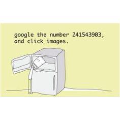 Google me baby! Freezer Head!