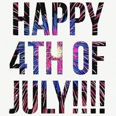 Have a Great 4th EveryOne☆