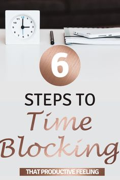 These time management tips will help you to use time blocking to have a more productive day. Organize your day and make the most of your time with these 6 simple steps to time blocking. Use time blocking to build a productive routine so that you can learn how to be more productive.   #productivitytips #timeblocking #timemanagementtips #productiveday #productiveroutine