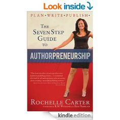 The 7-Step Guide to Authorpreneurship (Plan. Write. Publish! Book 1) - Kindle edition by Rochelle Carter, Veronika Walker, K. M. Weiland, Be...