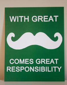 Ha. If only I had a mustached man in my life...hahaha. Kind of wish I could put this in baby's room.