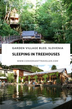 What fun, staying in a tree house. Especially ones like here at Garden Village Bled in Slovenia, with adventure nets, verandas and a ladder to climb up to bed! Europe Travel Guide, Europe Destinations, Travel Guides, Travel Deals, Travel Uk, Travel Reviews, Travel Plan, Family Travel, Bled Slovenia