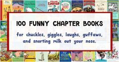 Funny chapter books for kids that will make kids and parents chuckle, laugh, giggle and snort milk out of their noses. Watch out!