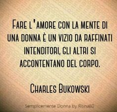 Tumblr Quotes, Wise Quotes, Motivational Quotes, Inspirational Quotes, Charles Bukowski, Other Ways To Say, Reading Practice, Told You So, Love You