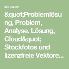 """""""Problemlösung, Problem, Analyse, Lösung, Cloud"""" Stockfotos und lizenzfreie Vektoren auf Fotolia.com - Bild 48008243"""