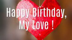 Happy Birthday to the person who means the most to me in this world. I hope your birthday wishes come. Free online Happy Birthday My Love ecards on Birthday Birthday Wishes For Lover, Romantic Birthday Wishes, Birthday Wishes For Girlfriend, Birthday Wish For Husband, Birthday Wishes For Myself, Birthday Songs, Birthday Messages, Birthday Cakes, Birthday Quotes