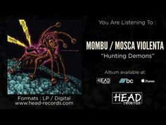 Mosca Violenta, Mombu - Hunting Demons [Full EP - 2015] - YouTube