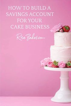 How to Build a Savings Account for Your Cake Business. Good bookkeeping practices for your business to cover expenses and still pay yourself.