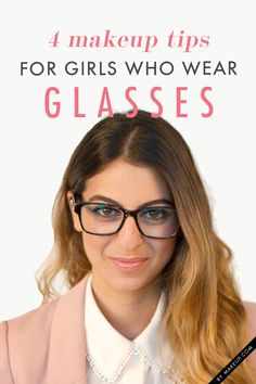 Ever wonder how to wear makeup and glasses? Check out these 4 Makeup Tips for Four-Eyed Gals from @Krista Lahaye Garcia.com! #naturalBEauty