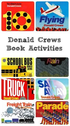 Activity ideas to go along with many books by Donald Crews.