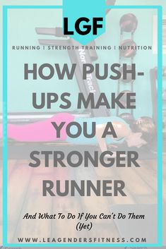 How Push-Ups Make You A Stronger Runner. Save to Pinterest for later or to help me share! Plank Hold, Strength Training For Runners, Single Leg Deadlift, Running Plan, Core Stability, Fitness Motivation Quotes, How To Run Faster, How To Plan, How To Make