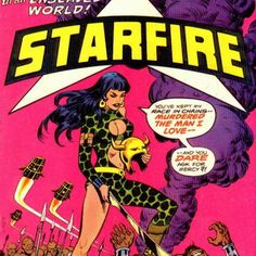 Cover for Starfire (DC, 1976 series) Starfire Comics, Starfire Dc, Comic Book Characters, Comic Character, Comic Books, Silver Age Comics, Dc Comics Series, Sword And Sorcery, Archie Comics