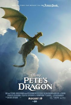 Petes Dragon poster: This could be one flight of fancy that you will never want to forget!