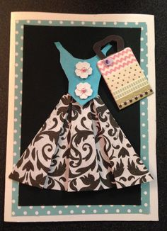A dimensional skirt and top birthday card.