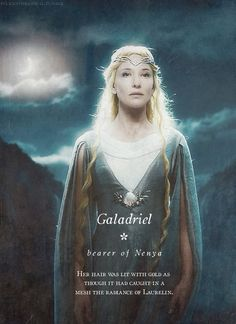 Galadriel, Bearer of Nenya: Her hair was lit with gold as though it had caught in a mesh the radiance of Laurelin. #lotr