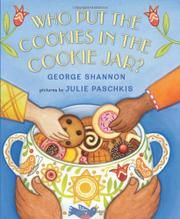 Who Put the Cookies in the Cookie Jar? by George Shannon, illustrated by Julie Paschkis. To reserve it: http://search.westervillelibrary.org/iii/encore/record/C__Rb1569163__Swho%20put%20the%20cookies__Orightresult__X5;jsessionid=477F4337184014CF59D30CD558CE959E?lang=eng=def