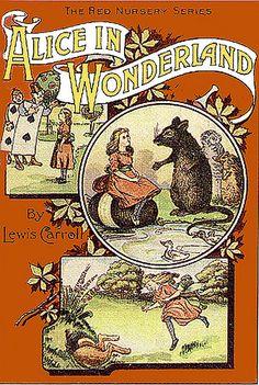 Alice in Wonderland. Обложки Alice in Wonderland for nursery. Alice In Wonderland Room, Adventures In Wonderland, Red Nursery, Alice Book, Beloved Book, Reading Rainbow, Lewis Carroll, Book Cover Design, Fantasy World