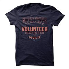 Volunteer - shirt design #tee #the first tee