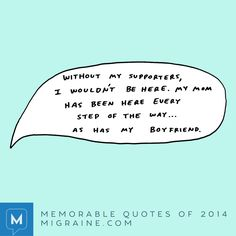 Memorable quotes of 2014 - Page 2 of 8 - Migraine.com