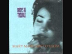 Mary Margaret O'Hara - Body's In Trouble
