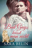 BeatesLovelyBooks : [Rezension] Sara Belin - Bad Guys küsst man nicht