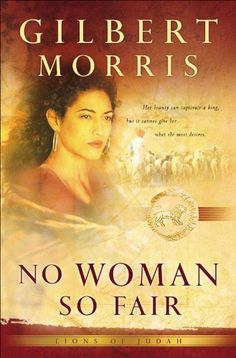 No Woman So Fair (Lions of Judah Book #2) by Gilbert Morris,    Really liked this one on Abram and Arai....really good.  Read these before kindles and such....now I will be able to finish the series and download them!