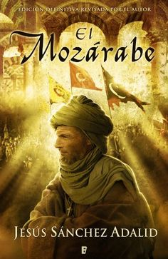 El Mozárabe (B de Books) de Jesús Sánchez Adalid https://www.amazon.es/dp/B00699M8NS/ref=cm_sw_r_pi_dp_KlBqxbCBREVX8