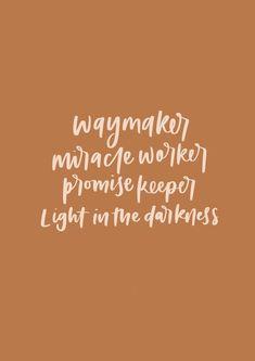 """Waymaker"" ~ Michael W. Bible Verses Quotes, Jesus Quotes, Bible Scriptures, Faith Quotes, Bibel Journal, Bible Verse Wallpaper, King Jesus, Christen, Quotes About God"