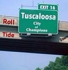 Hey Ohio- Did you happen to see this sign on your stop on Tuscaloosa to desecrate the statues of Coach Bear Bryant and Coach Nick Saban?
