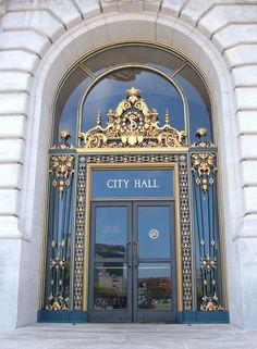 Ornate entrance door to the San Francisco, California City Hall building. Iron Doors, Iron Gates, Royal Doors, Building Front, Neoclassical Architecture, Portal, San Francisco City, Agadir, Unique Doors