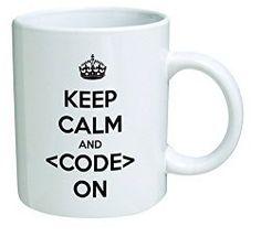 Keep calm and code on, geek - 11 OZ Coffee Mug - Funny Inspirational and sarcasm…
