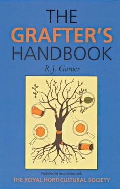 The Grafter's Handbook by R.J. Garner http://www.amazon.com/dp/1844030393/ref=cm_sw_r_pi_dp_VVHgxb0K3NMQ8