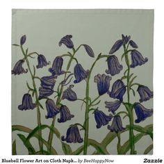 Shop Bluebell Flower Art on Cloth Napkins (set of created by BeeHappyNow. Cotton Napkins, Cloth Napkins, Napkins Set, Blue Bell Flowers, Dining Decor, Dinner Napkins, Flower Art, Canvas, Fabric