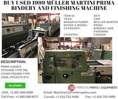 Printer's Parts & Equipment Offer Printer's Parts & Equipment Offer 1999 MÜLLER MARTINI PRIMA Bindery and Finishing Machine at worldwide. For more nformation, call us / Martini, Printer, It Is Finished, Cover, Stuff To Buy, Printers, Blankets, Martinis