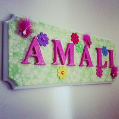 Homemade name plaque for baby's nursery - bits n pieces bought from Spotlight