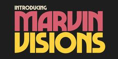 Marvin Visions is a more modern and consistent re-interpretation of Marvin, a typeface originally designed by Michael Chave in 1969. It's free to download for personal use.