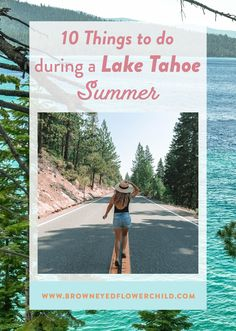 There is something special about a Lake Tahoe summer between scenic hikes, fun water activities and great restaurants. Discover what you must do all around the perimeter of Lake Tahoe. #LakeTahoe #LakeTahoeSummer #PacificNorthwestRoadTrip