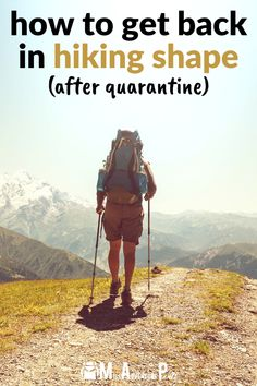 how to get back in hiking shape after quarantine