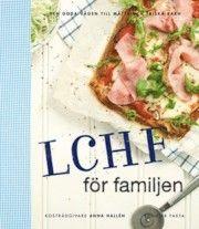 LCHF för familjen : den goda vägen till mätta och friska barn - Anna Hallén - Bok (9789174242423) | Bokus bokhandel